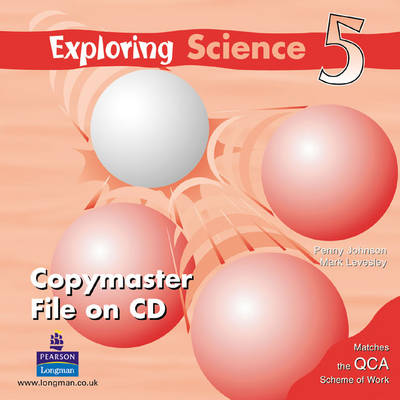 Exploring Science Copymaster 5 (CD-ROM) by Mark Levesley, Penny Johnson