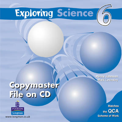 Exploring Science Copymaster 6 (CD-ROM) by Mark Levesley, Penny Johnson