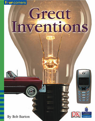 Four Corners: Great Inventions (Pack of Six) by Bob Barton