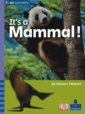 Four Corners: It's a Mammal (Pack of Six) by Sharon Stewart