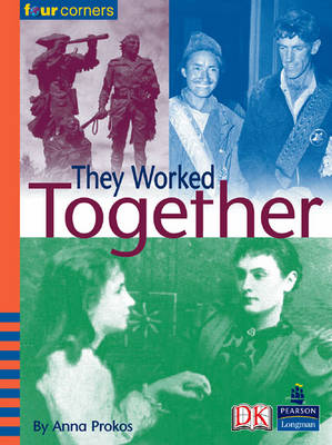 Four Corners: They Worked Together (Pack of Six) by Anna Prokos