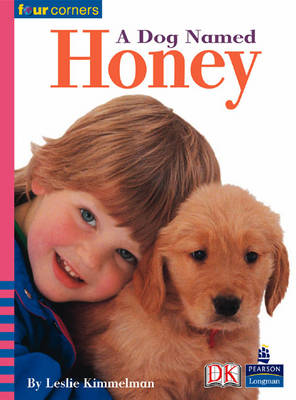 Four Corners: A Dog Named Honey (Pack of Six) by Leslie Kimmelman