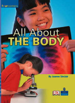 Four Corners: All About the Body (Pack of Six) by Joanne Sinclair