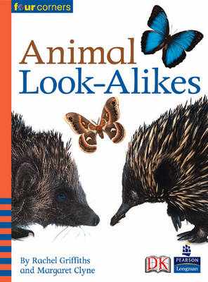Four Corners: Animal Look-Alikes (Pack of Six) by Margaret Clyne, Rachel Griffiths