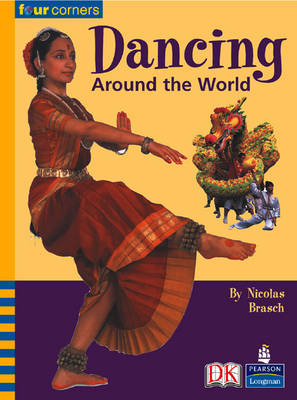 Four Corners: Dancing Around the World (Pack of Six) by Nicolas Brasch