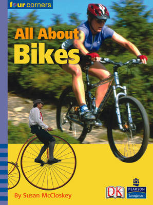 Four Corners: All About Bikes (Pack of Six) by Susan McCloskey
