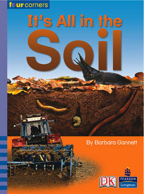 Four Corners: It's All in the Soil (Pack of Six) by Barbara Gannett, Herman