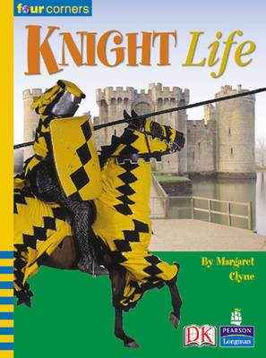 Four Corners: Knight Life (Pack of Six) by Margaret Clyne, Rachel Griffiths