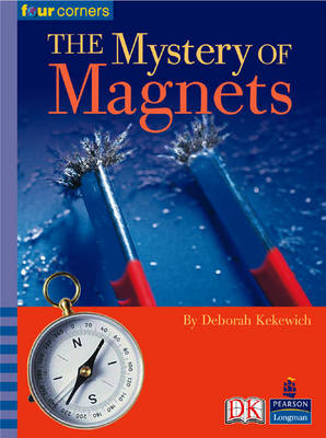 Four Corners: Mystery of Magnets by Deborah Kekewich