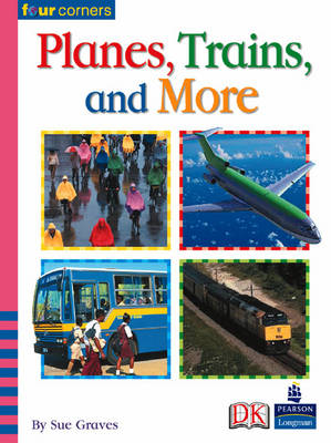 Four Corners: Planes, Trains and More (Pack of Six) by M. A. R. Graves