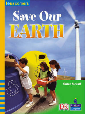 Four Corners: Save Our Earth (Pack of Six) by Sharon Stewart