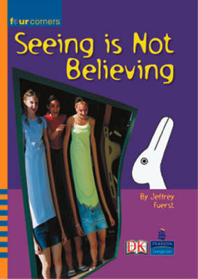 Four Corners: Seeing is Not Believing (Pack of Six) by Jeffrey B. Fuerst