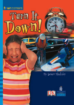Four Corners: Turn it Down! (Pack of Six) by Susan Blackaby