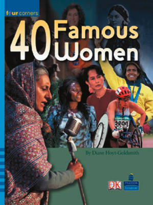 Four Corners: Fourty Famous Women by Diane Hoyt-Goldsmith