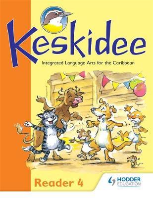 Keskidee Reader 4 by Anne Worrall, Louise Bennett, Ann Ward