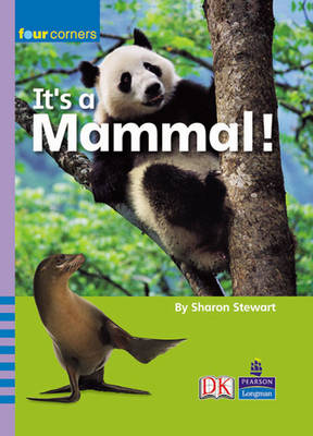 Four Corners: It's a Mammal! by Sharon Stewart