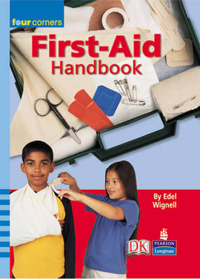 Four Corners: First Aid Handbook by Edel Wignell