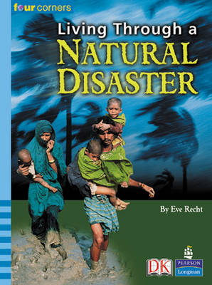 Four Corners: Living Through Natural Disaster by Eve Recht