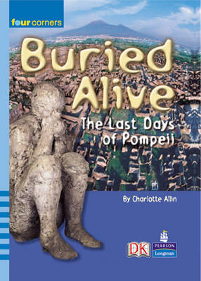 Four Corners: Buried Alive Pompeii by Charlotte Allin