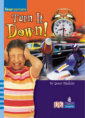 Four Corners: Turn it Down! by Susan Blackaby