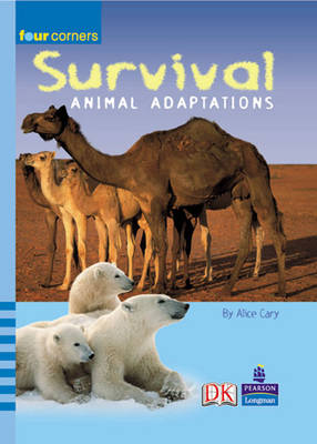 Four Corners: Survival: Animal Adaptations by Alice Carey