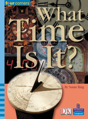Four Corners: What Time is It? by Susan Ring