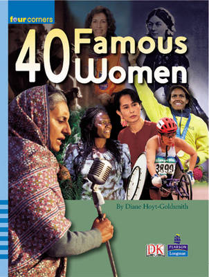 Four Corners: 40 Famous Women by Diane Hoyt-Goldsmith
