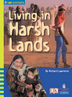 Four Corners: Living in Harsh Lands by Richard C. Lawrence