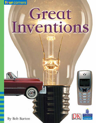 Four Corners: Great Inventions by Bob Barton