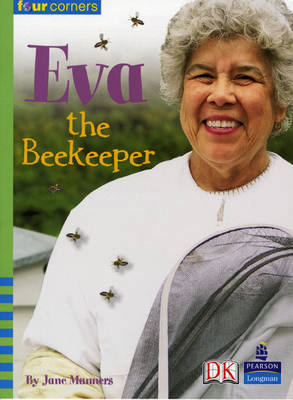 Four Corners: Eva the Beekeeper by Jane Manners