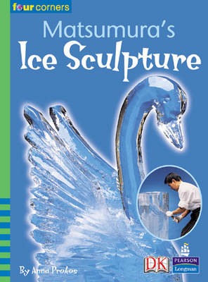 Four Corners: Matsumara's Ice Sculpture by Anna Prokos