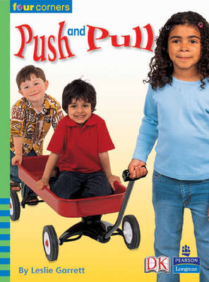 Four Corners: Push and Pull by Leslie Garrett