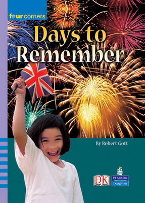 Four Corners: Days to Remember The Stories Behind the Celebrations by Robert Gott