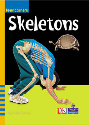 Four Corners: Skeletons Inside and Out by Claire Daniel