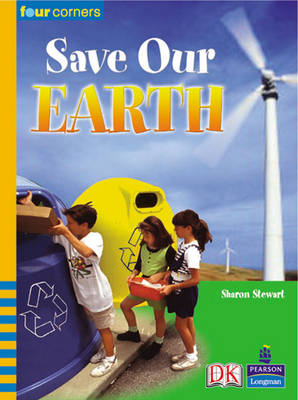 Four Corners: Save Our Earth by Sharon Stewart