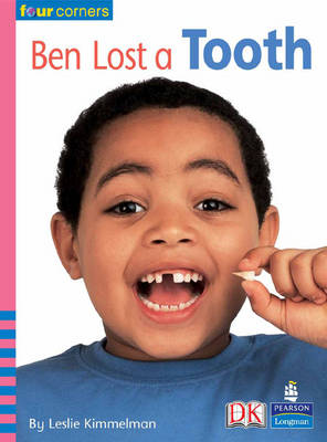 Four Corners: Ben Lost a Tooth by Leslie Kimmelman