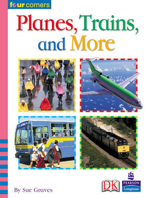 Four Corners: Planes, Trains and More by M. A. R. Graves