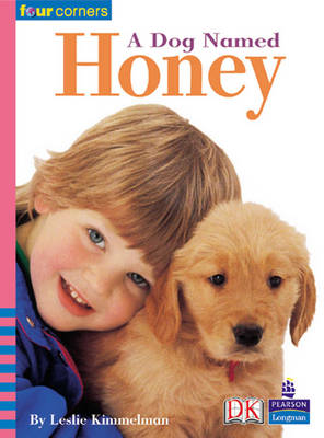 Four Corners: A Dog Named Honey by Leslie Kimmelman