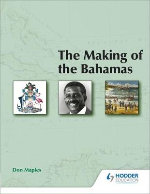 Making of the Bahamas by A. Cash, Don Maples, Packer