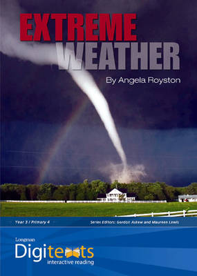 Digitexts: Extreme Weather Teacher's Book and CD-ROM by