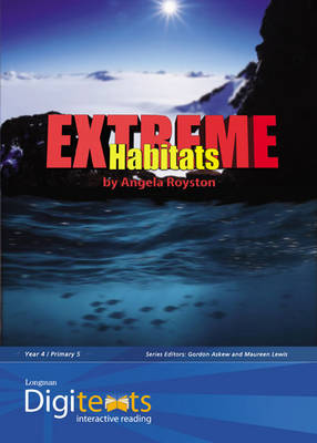 Digitexts: Extreme Habitats Teachers Book and CD-ROM by Maureen Lewis, Bernice Barry, Angela Royston