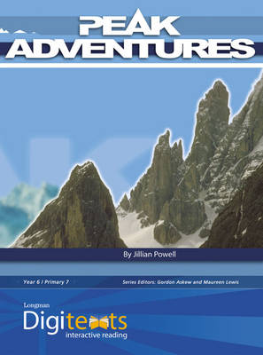 Digitexts: Peak Adventures Teacher's Book and CD-ROM by Maureen Lewis, Bernice Barry, Jillian Powell