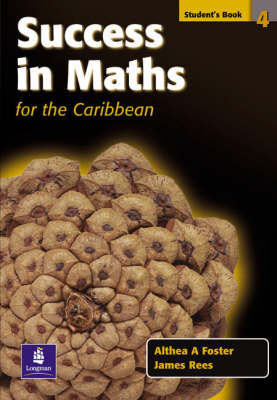 Success in Maths for the Caribbean Student's Book by Althea Foster