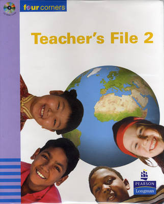 Four Corners Teacher's File and CD-ROM Years 3-4/P4-5 Years 3-4 by