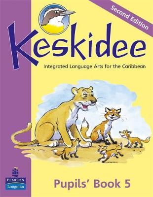 Keskidee Pupils Integrated Language Arts for the Caribbean by Ann Ward, Anne Worrall
