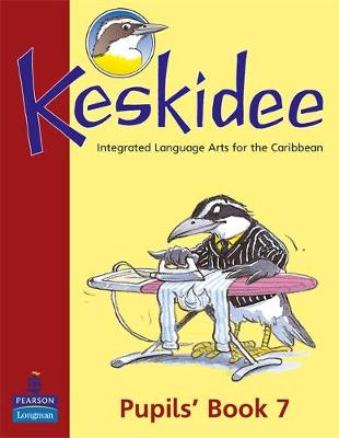 Keskidee Pupils Integrated Language Arts for the Caribbean by Anne Worrall, Ann Ward