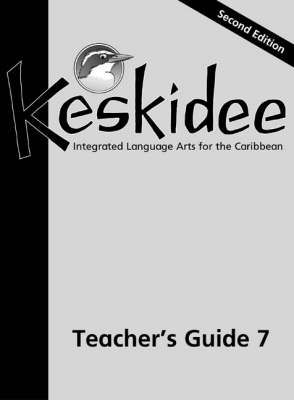 Keskidee Teacher's Guide Integrated Language Arts for the Caribbean by Gill Johnson