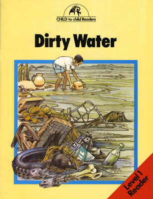 Dirty Water by Kenneth Cripwell, Pauletta Edwards