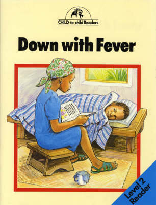 Down with Fever by Pauletta Edwards