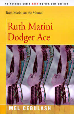 Ruth Marini, Dodger Ace by Mel Cebulash